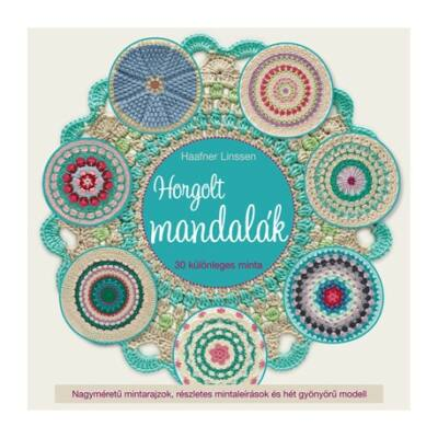 Horgolt mandalák -  30 különleges minta