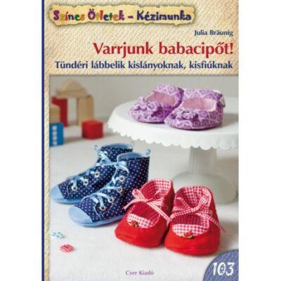 Varrjunk babacipőt - színes ötletek 103